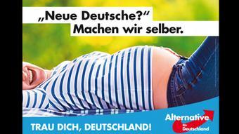 «Νέους Γερμανούς; Θα τους φτιάξουμε μόνοι μας», γράφει η αφίσα του AfD επικρίνοντας έμμεσα την προσφυγική πολιτική Μέρκελ.