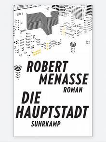 Buchcover Robert Menasse Die Hauptstadt Suhrkamp September 2017