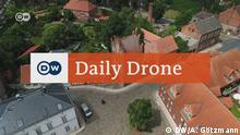 DW Daily Drone- Steintor Wittenberge