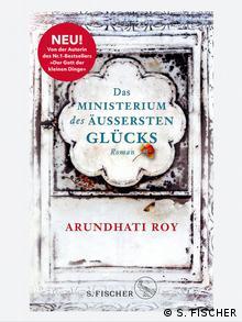 Buchcover: Das Ministerium des äußersten Glücks von Arundhati Roy
