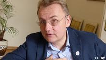 DW Interview mit Andrey Sadowuy, Bürgermeister Lwiw