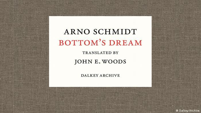 Buchcover Bottom's Dream von Arno Schmidt Übersetzung John E. Woods (Dalkey Archive)