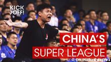 Kick off Chinas Super League