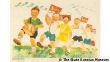 St. Petersburg 100 Jahre Russische Revolution Ausstellung Children of the Soviet State