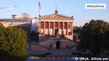 Daily Drone Alte Nationalgalerie Berlin OHNE
