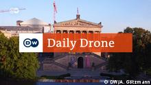 Daily Drone Alte Nationalgalerie Berlin