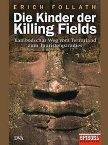 Buchcover Erich Follath Die Kinder der Killing Fields
