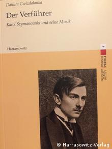 Cover der Biographie des polnischen Komponisten Karol Szymanowski
