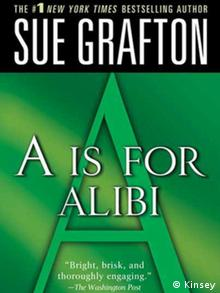 Book cover A is for Alibi, Grafton's 1982 novel (Kinsey)