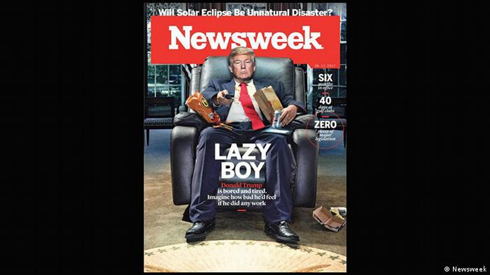 Newsweek magazine cover August 2017 - Donald Trump 'Lazy boy' (Newsweek)
