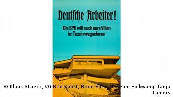 Staeck-Plakat Deutsche Arbeiter! Sie SPD will euch eure Villen im Tessin wegnehmen