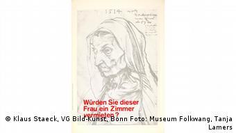 Dürers Mutter auf einem Plakat von Klaus Staeck. Würden Sie dieser Frau ein Zimmer vermieten?