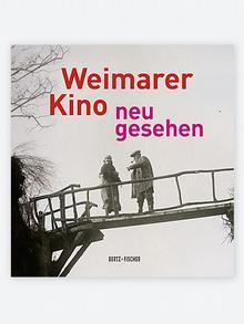 Buchcover Weimarer Kino - Neu gesehen