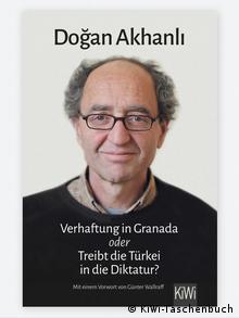 Buchcover: Verhaftung in Granada: oder Treibt die Türkei in die Diktatur? von Dogan Akhanli (KiWi-Taschenbuch)