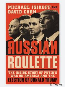Buchcover Michael Isikoff und David Corn Russian Roulette (Twelve )