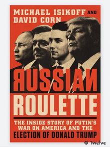 Buchcover Michael Isikoff und David Corn Russian Roulette