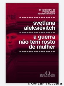 Buchcover A Guerra Não Tem Rosto de Mulher von Svetlana Alexijevich