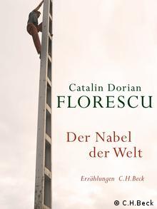 Buchcover Catalin Dorian Florescu Der Nabel der Welt