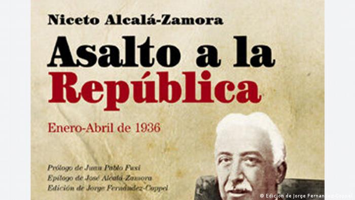 Buchcover Asalto a la Republica (Edicion de Jorge Fernandez-Coppel)