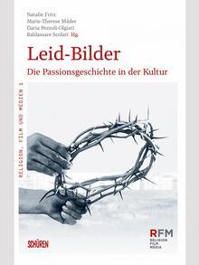 Buchcover Leid-Bilder - Die Passionsgeschichte in der Kultur