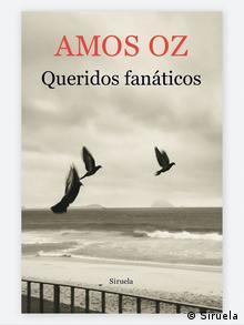 Buchcover Queridos Fanáticos von Amos Oz