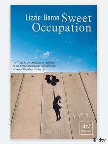 The book cover for Sweet occupation, by Lizzie Doron