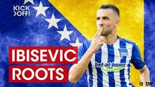 Kick Off Roots Ibisevic