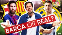 Kick Off Barca or Real