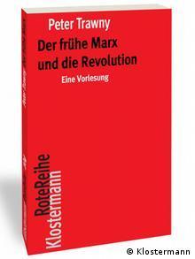 روی جلد کتاب پتر تراونی: دوره آغازین مارکس و انقلاب، انتشارات کلوسترمان، آوریل ۲۰۱۸
