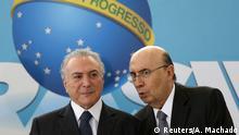 Brasilien Präsident Michel Temer & Finanzminister Henrique Meirelles