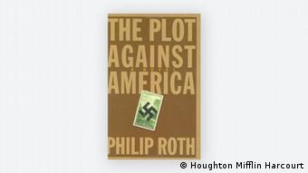 Buchcover - Philip Roth: The plot against America (Houghton Mifflin Harcourt)