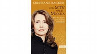 Cover Kristiane Backer - Von MTV nach Mekka