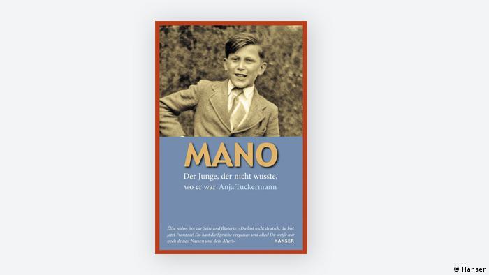 Buchcover: Mano.: Der Junge der nicht wußte, wo er war (von Anja Tuckermann)