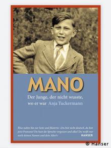 The bookcover of Mano.: Der Junge der nicht wußte, wo er war (von Anja Tuckermann)
