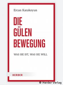 Buchcover - Die Gülen Bewegung von Ercan Karakoyun