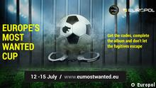 Europe's most wanted cup