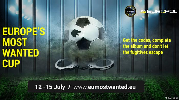 Image provided by Europol of their campaign Europe's Most Wanted Cup