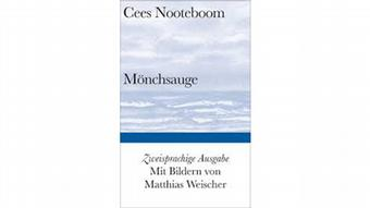Cees Nooteboom   Buchcover, Mönchsauge