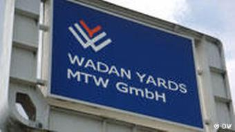 A board with the words 'Wadan Yards MTW GmbH'
