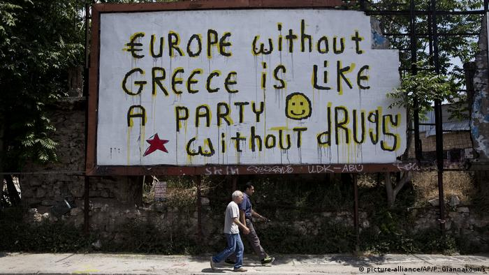 Billboard that reads: Europe without Greece is like a party without drugs.