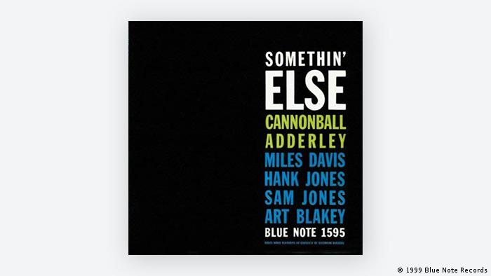 Das CD-Cover von Somethin' Else mit Cannonball Adderley, Miles Davis, Hank Jones, Sam Jones und Art Blakey (Bild: Blue Note Records, 1999)