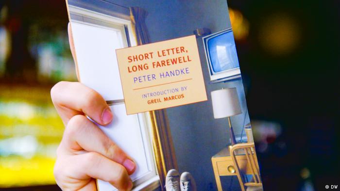 DW Kultur 100 gute Bücher | 100 German must-reads | Short Letter, Long Farewell, by Peter Handke (DW)