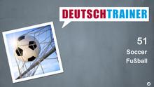 DEUTSCHKURSE | Deutschtrainer | Folge 51 | 051_000a_Titelfolie_Englisch