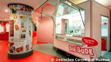 Deutsches Currywurst Museum Begehbare Imbissbude im Museum