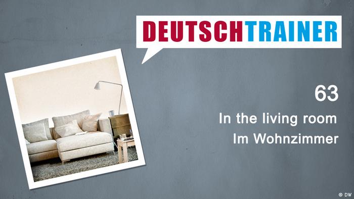 Deutschtrainer 63 In The Living Room Deutschtrainer Lektionen