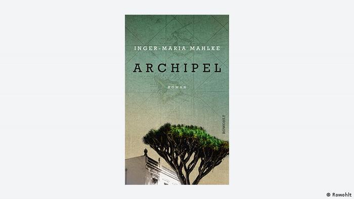 Buchcover Archipel von Inger-Maria Mahlke