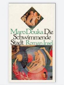 Buchcover - Die Schwimmende Stadt von Maro Douka