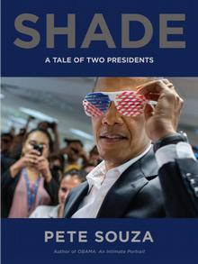 Buchcover Shade: A Tale of Two Presidents von Pete Souza