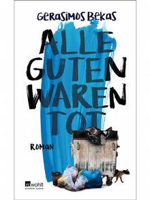 To μυθιστόρημα του Γεράσιμου Μπέκα από τις εκδόσεις Rowohlt