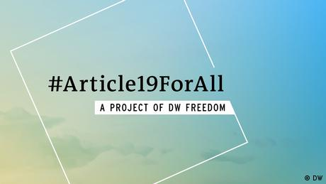 #Article19ForAll – A project of DW Freedom (DW)